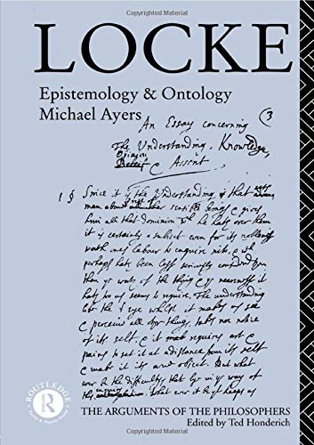 9780415100304: Locke: Epistemology and Ontology (Arguments of the Philosophers)