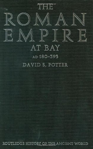 9780415100571: The Roman Empire at Bay, AD 180–395 (The Routledge History of the Ancient World)