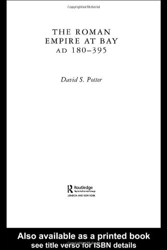 9780415100588: The Roman Empire at Bay, AD 180–395 (The Routledge History of the Ancient World)