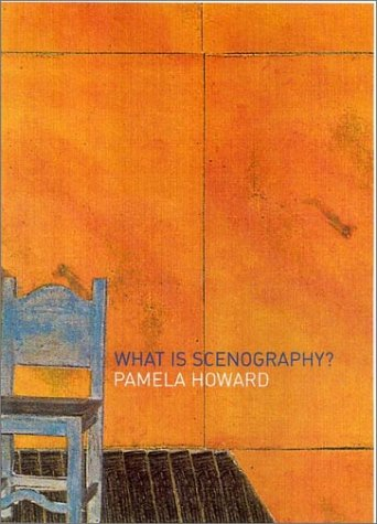 What is Scenography?: Howard, Pamela