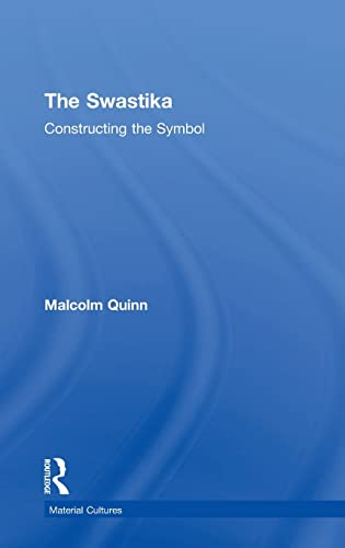 9780415100953: The Swastika: Constructing the Symbol (Material Cultures)