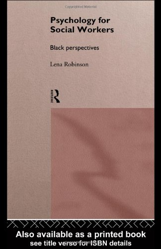 9780415101073: Psychology For Social Workers: Black Perspectives
