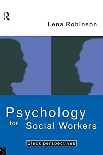 9780415101080: Psychology For Social Workers: Black Perspectives