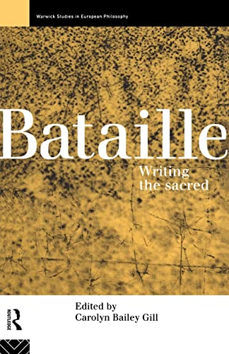9780415101233: Bataille: Writing the Sacred (Warwick Studies in European Philosophy)