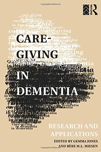 9780415101684: Care-Giving in Dementia: Volume 1: Research and Applications (Vol 1)