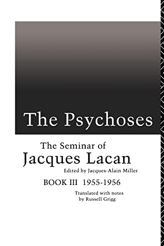 9780415101837: The Psychoses: The Seminar of Jacques Lacan (Seminar of Jacques Lacan (Paperback)) (Bk.3)