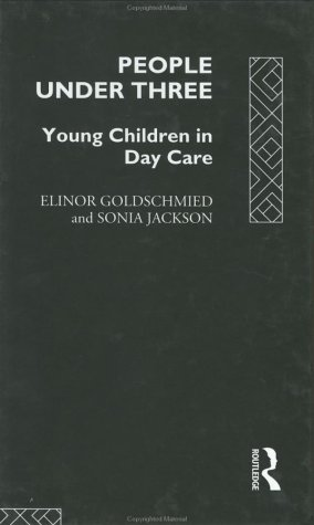 9780415101882: People Under Three: Young Children in Day Care