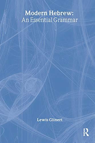 9780415101905: Modern Hebrew: An Essential Grammar (Routledge Essential Grammars)