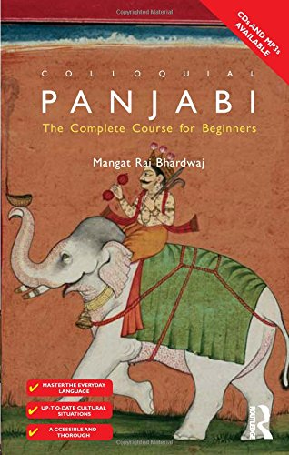 Colloquial Panjabi: The Complete Course for Beginners: Bhardwaj, Mangat Rai