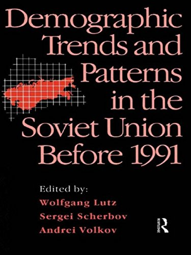 Demographic Trends and Patterns in the Soviet Union Before 1991: Routledge