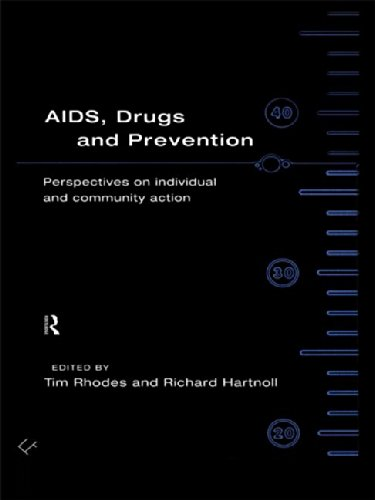 9780415102032: AIDS, Drugs and Prevention