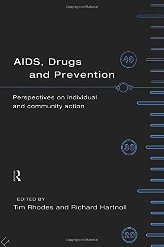 9780415102049: AIDS, Drugs and Prevention