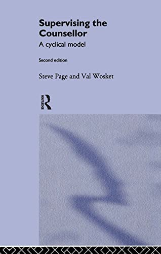 9780415102124: Supervising the Counsellor: A Cyclical Model