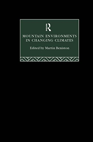 9780415102247: Mountain Environments in Changing Climates