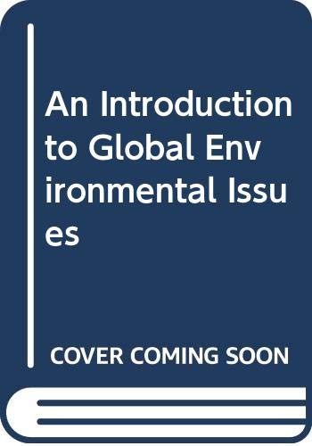 9780415102278: An Introduction to Global Environmental Issues
