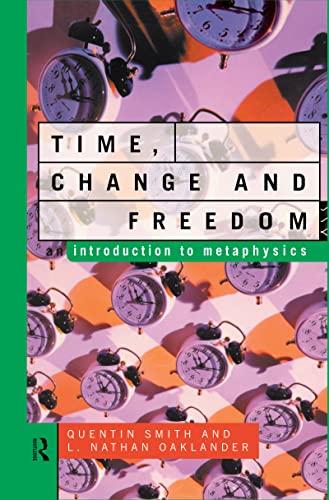 Time, Change and Freedom: OAKLANDER, L. NATHAN;