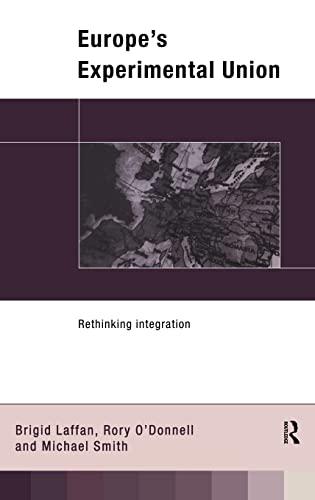 9780415102605: Europe's Experimental Union: Rethinking Integration