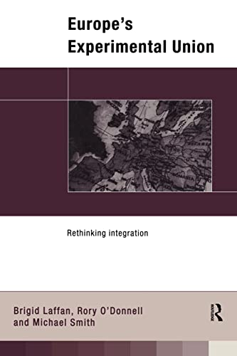 9780415102612: Europe's Experimental Union: Rethinking Integration