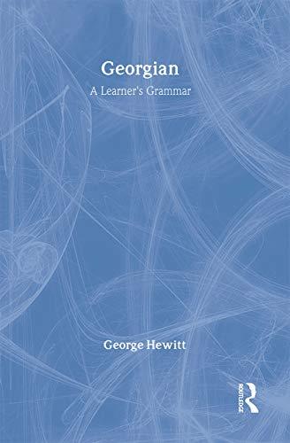 9780415102735: Georgian: A Learner's Grammar (Routledge Grammars)