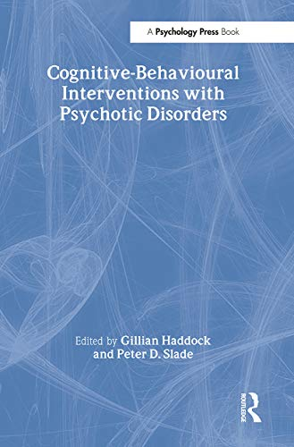 9780415102896: Cognitive-Behavioural Interventions with Psychotic Disorders