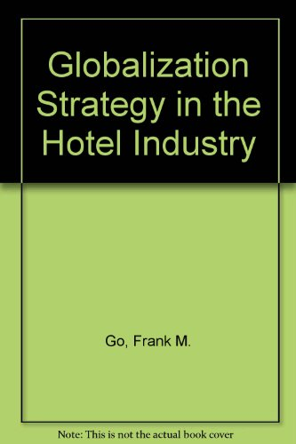 9780415103220: Globalization Strategy in the Hotel Industry