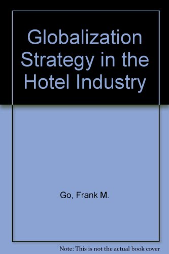9780415103237: Globalization Strategy in the Hotel Industry