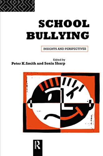 9780415103725: School Bullying: Insights and Perspectives