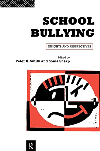 9780415103732: School Bullying: Insights and Perspectives