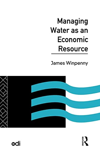 9780415103787: Managing Water as an Economic Resource (Development Policy Studies Series)