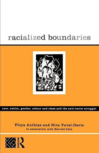 9780415103886: Racialized Boundaries: Race, Nation, Gender, Colour and Class and the Anti-Racist Struggle (Hors Catalogue)
