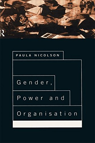 Gender, Power and Organization: A Psychological Perspective