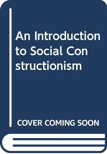 9780415104043: An Introduction to Social Constructionism