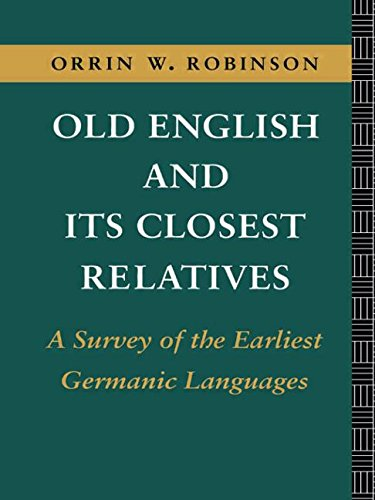 9780415104067: Old English and its Closest Relatives: A Survey of the Earliest Germanic Languages (Volume 1)