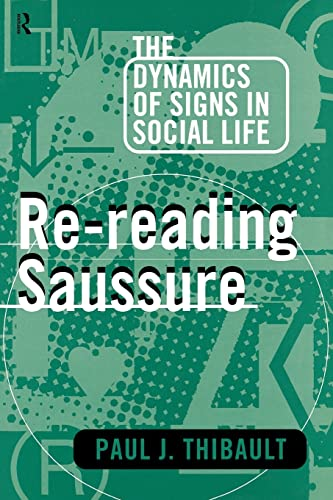 9780415104111: Re-reading Saussure: The Dynamics of Signs in Social Life (Amer.Civil Liberties Union Handbook)