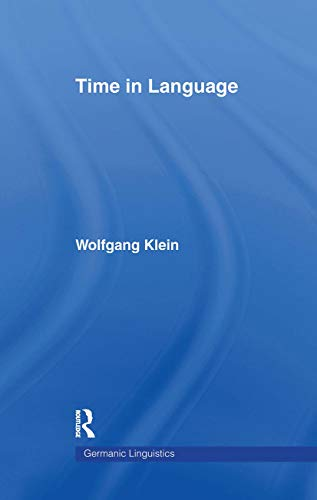 9780415104128: Time in Language (Germanic Linguistics)