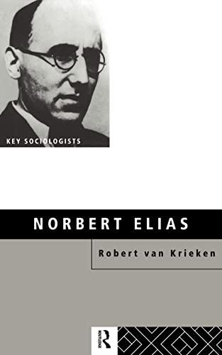 9780415104166: Norbert Elias (Key Sociologists)