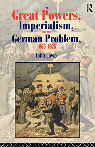 9780415104449: The Great Powers, Imperialism and the German Problem 1865-1925 (Policy; 56)