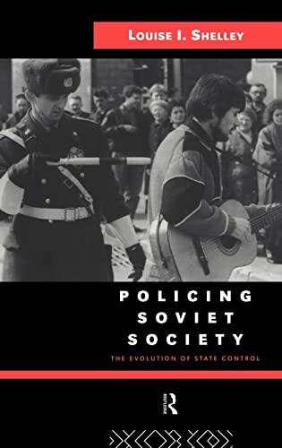9780415104692: Policing Soviet Society: The Evolution of State Control