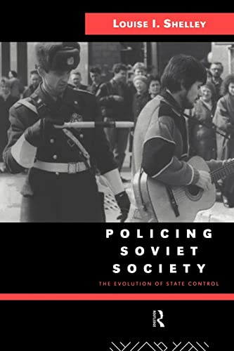 9780415104708: Policing Soviet Society: The Evolution of State Control