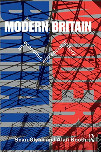 9780415104739: Modern Britain: An Economic and Social History