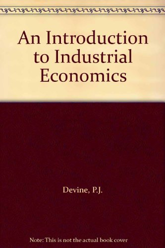 9780415104845: An Introduction to Industrial Economics