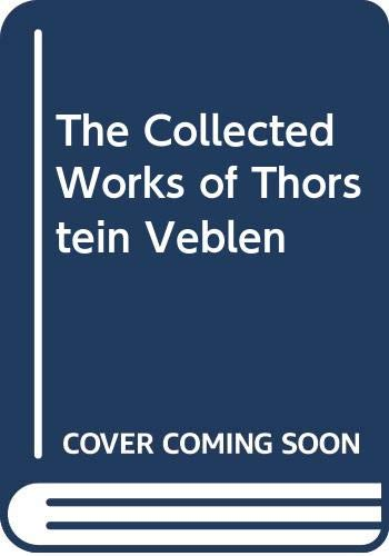 9780415105026: The Collected Works of Thorstein Veblen