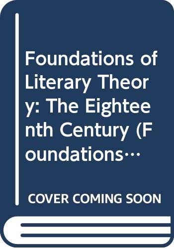 9780415105040: Foundations of Literary Theory: The Eighteenth Century: The 18th Century