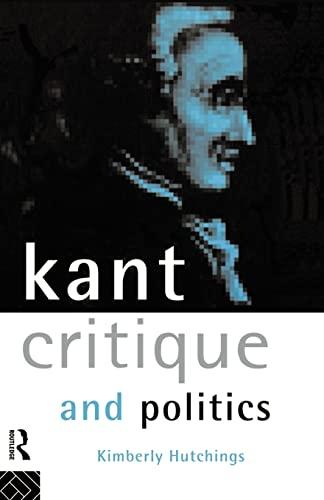 9780415105088: Kant, Critique and Politics