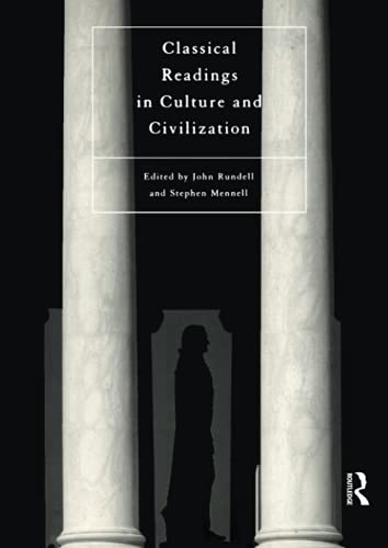 9780415105170: Classical Readings on Culture and Civilization (International Library of Sociology)