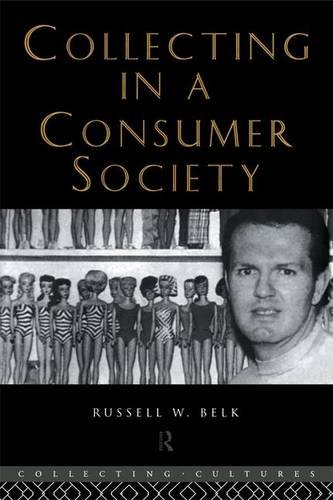 9780415105347: Collecting in a Consumer Society (Collecting Cultures)