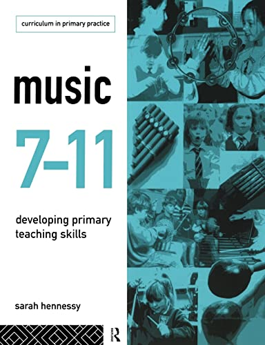 9780415105583: Music 7-11: Developing Primary Teaching Skills (Educational Management Series)