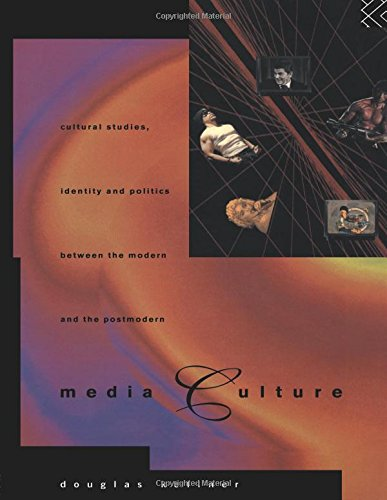 9780415105705: Media Culture: Cultural Studies, Identity and Politics between the Modern and the Post-modern