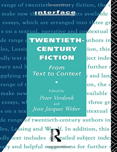 9780415105903: Twentieth-Century Fiction: From Text to Context (Interface)