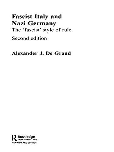 9780415105989: Fascist Italy and Nazi Germany: The 'Fascist' Style of Rule (Historical Connections)
